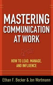 Mastering Communication at Work